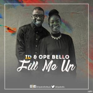 ID x Ope Bello – Fill Me Up