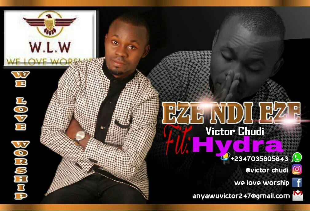 Victor Chili - Eze Ndi Eze