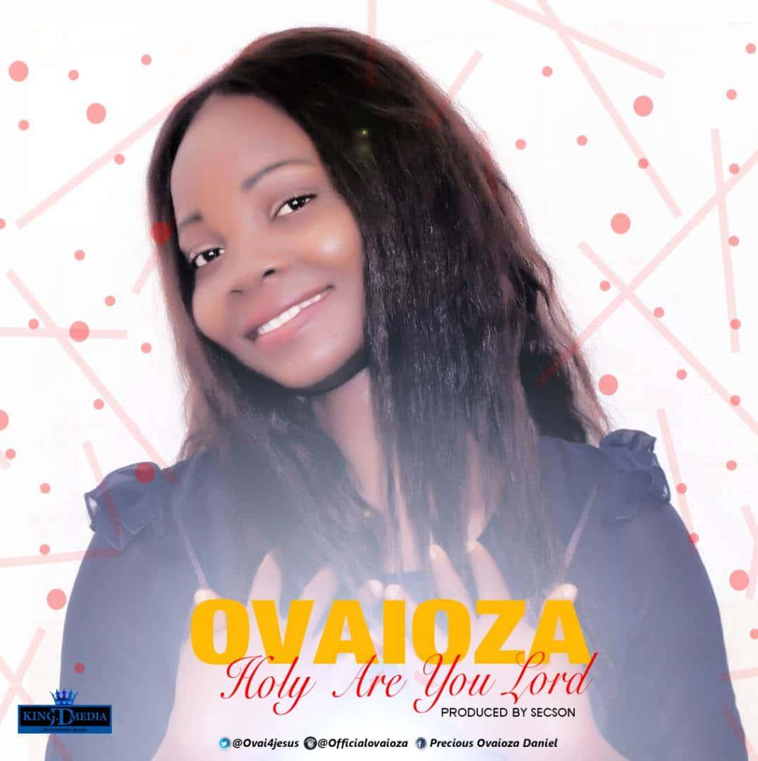 Ovaioza - Holy are you