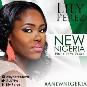 "Lily Perez - ""A New Nigeria"" | Prod. By VC Perez | @LilyPrz, @VcPerezofficial"