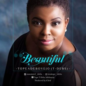 Audio: Tope Adeboyejo – Beautiful