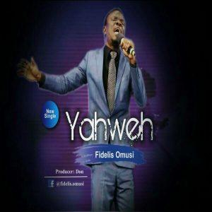 Fidelis Omusi – Yahwehby