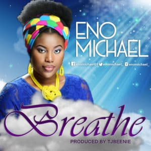 Eno Michael – Breathe