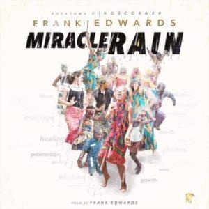 Frank Edwards – Miracle Rain