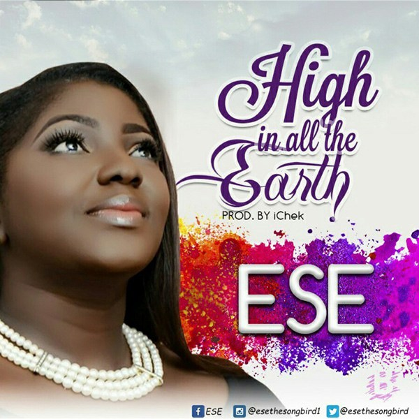 Ese – High In All The Earth