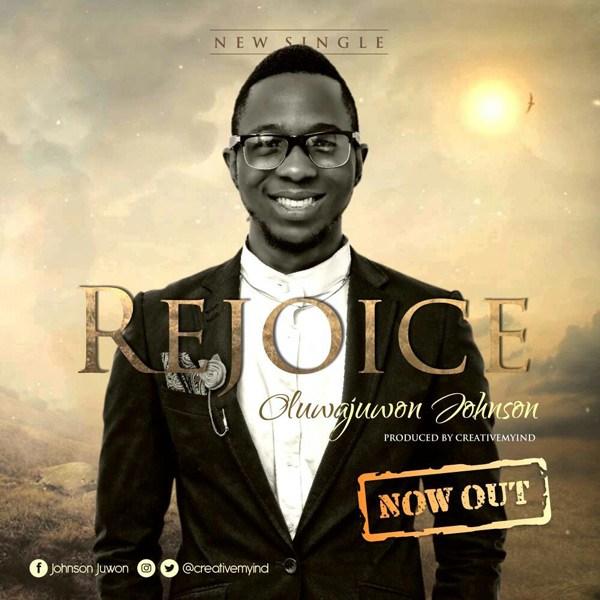 Oluwajuwon Johnson – Rejoice