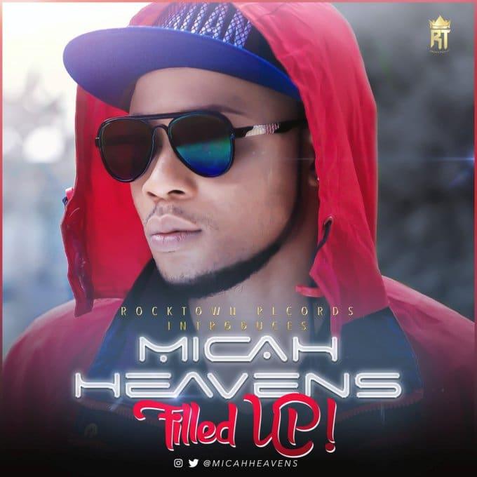 Micah Heavens – Filled Up
