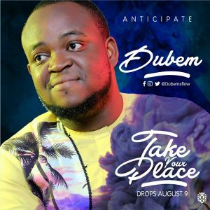 Dubem – Take Your Place