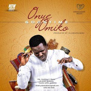 Godstime – Onye Omiko