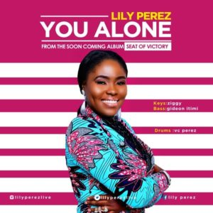 Free Download Lily Perez – You Alone (2017).