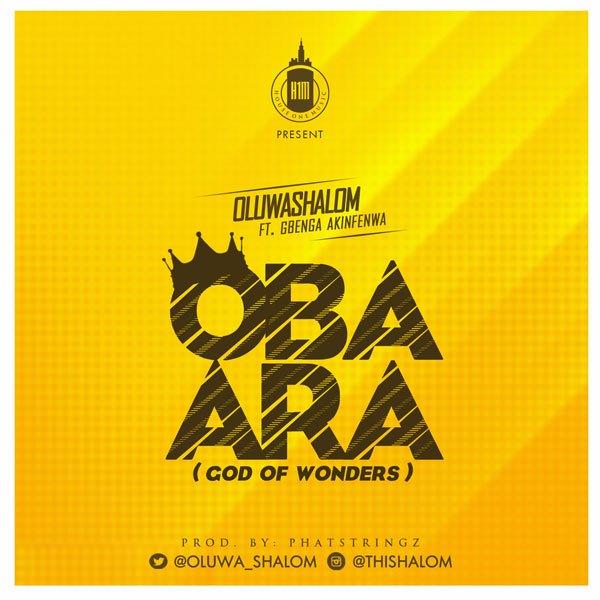 Oluwashalom – Oba Ara