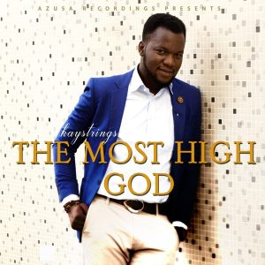 Kaystrings – The Most High God