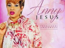 Free Download Anny – Jesus (AUDIO)