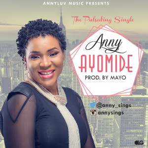 Free Download Anny – Ayomide (AUDIO)