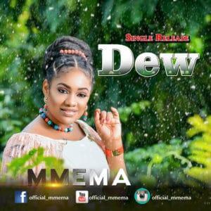 Free Download Mmema Kufre – Dew (AUDIO)