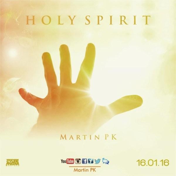 Martin Pk – Holy Spirit