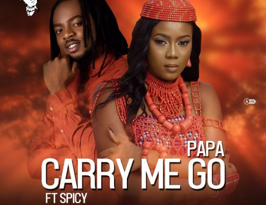 Carry Me Go Ft. Spicy