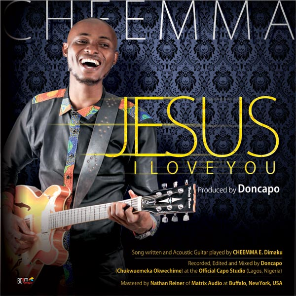 Free Mp3 Download Cheemma Jesus I Love You 2017