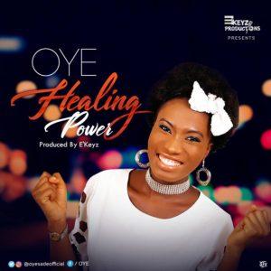 Free Download Oye – Healing Power (AUDIO)
