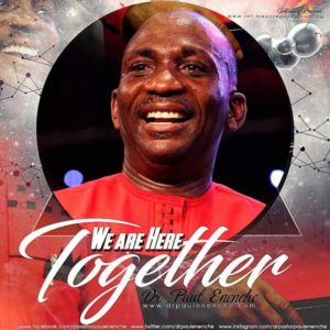 Free Download Dr. Paul Enenche – We Are Here Together (2017).