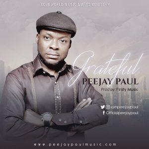 Peejay Paul – Grateful
