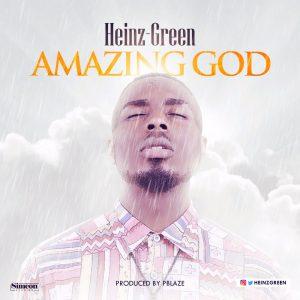 Heinz Green - Amazing God