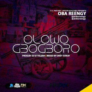 Oba Reengy – Olowogbogboro