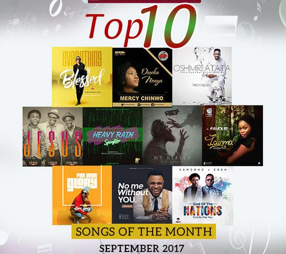 Top 10 Gospel Songs For The Month of September 2017
