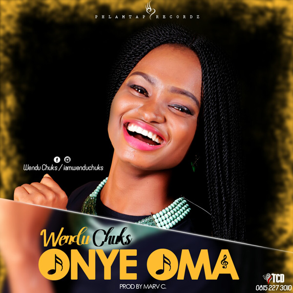 Wendu Chuks – Onye Oma