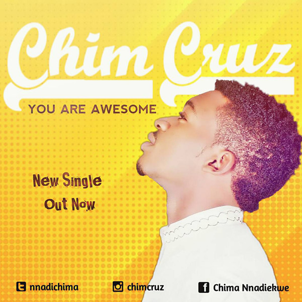 Chim Cruz – You Are Awesome