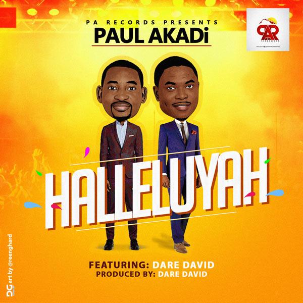 Paul Akadi – Halleluyah