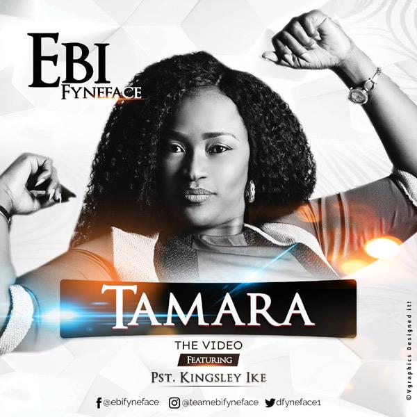 Ebi Fyneface – Tamara