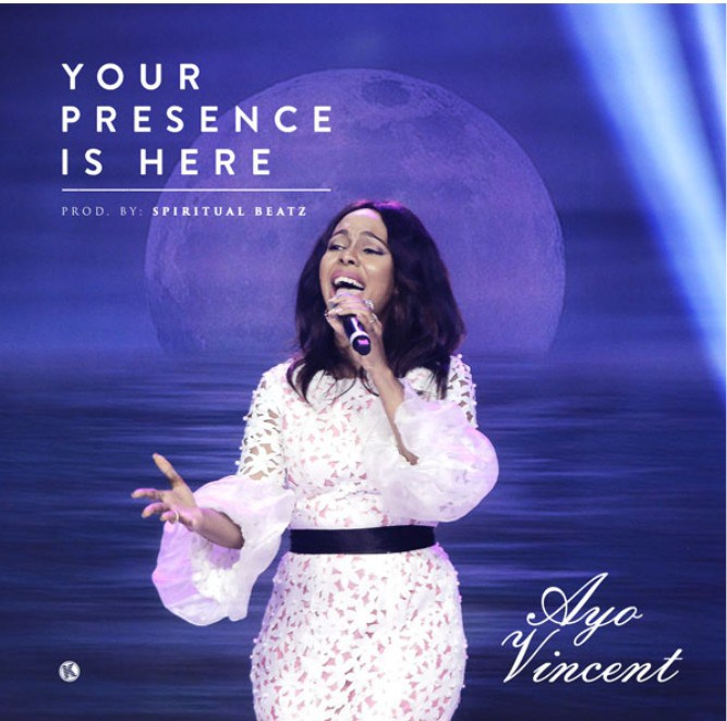 Your Presence Is Here Mp3 + lyrics by Ayo Vincent