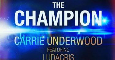 Carrie Underwood Ft. Ludacris – The Champion