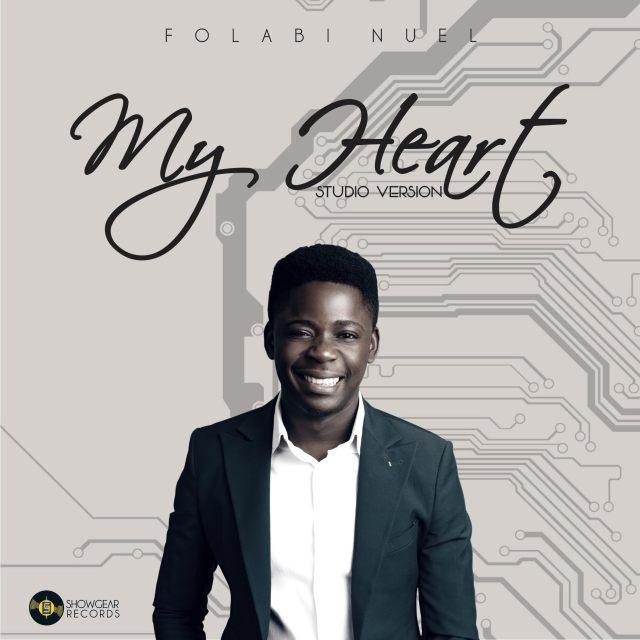 Download Music: My Heart (Studio Version) by Folabi Nuel