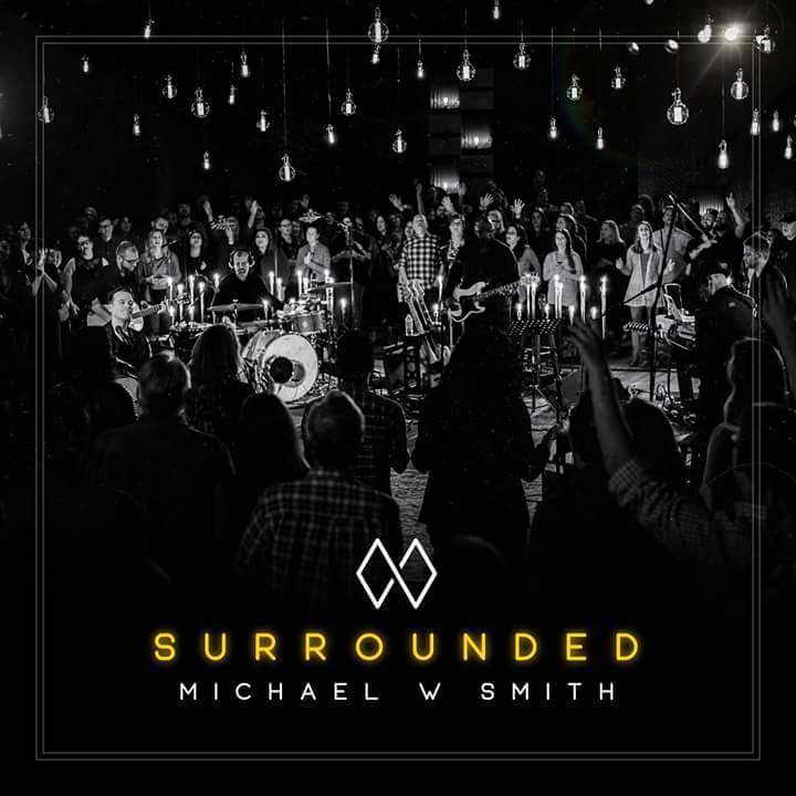Michael W. Smith – Surrounded Album Cover