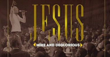 """Mike & Deglorious """"Jesus"""
