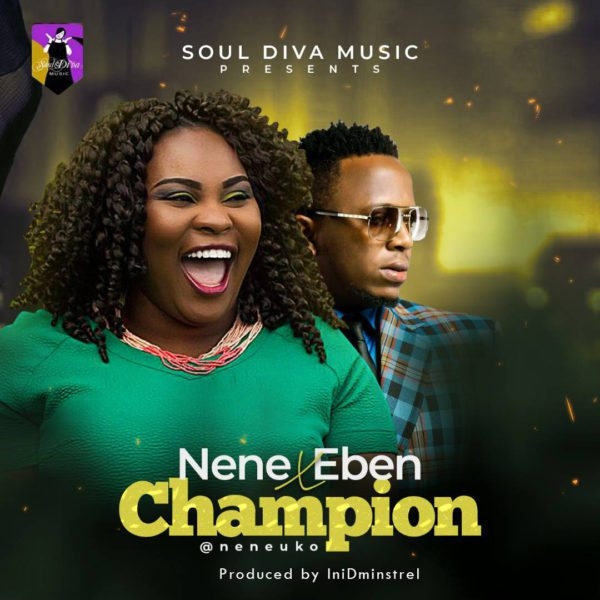 Nene-Uko-Ft.-Eben-Champion