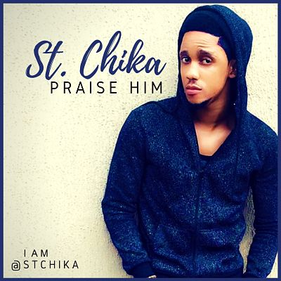 St. Chika Praise Him