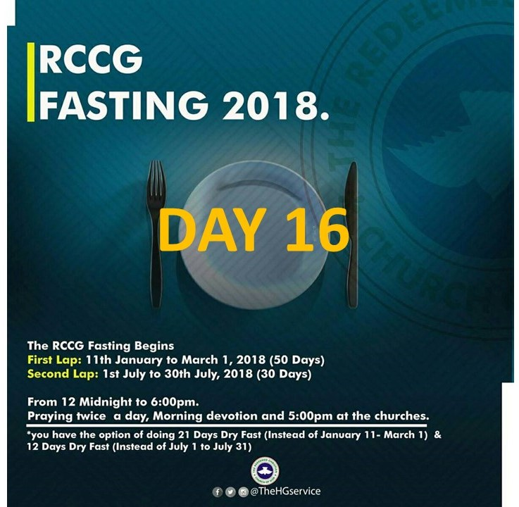 The Redeemed Christain Church of God RCCG 2018 Fasting & Prayer DAY 16