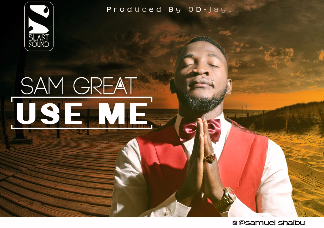 DOWNLOAD Music:: Sam Great - Use Me