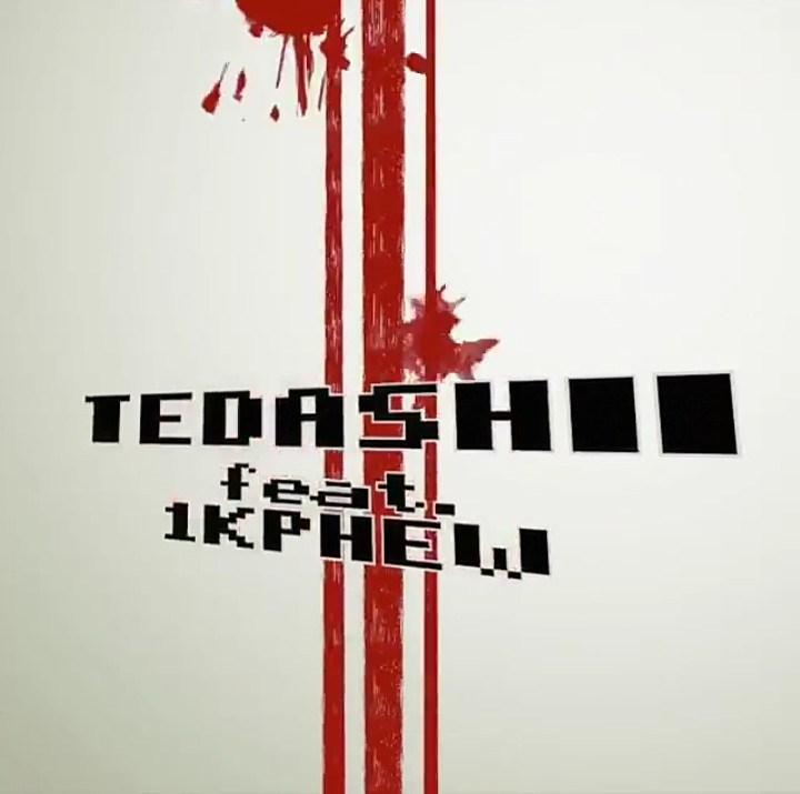 Tedashii Ft. 1K Phew – Splash