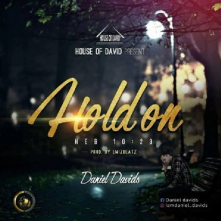 Download Music: Hold Mp3 by Daniel Davids