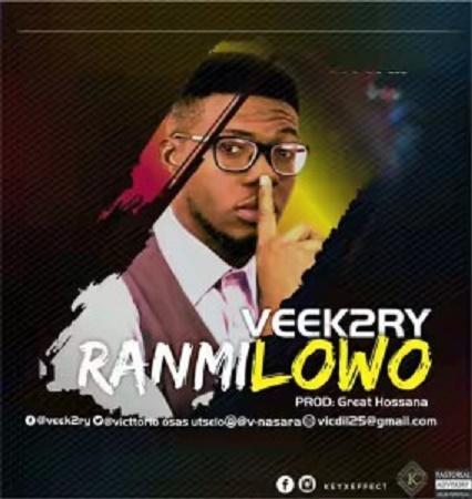 Download Music: Ranimilowo by Veek2ry