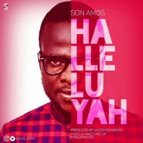 Download Music: Halleluyah Mp3 by Son Amos