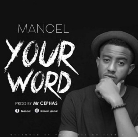 Download Music: Your Word Mp3 by Manoel