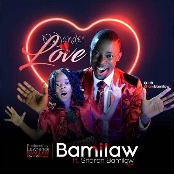 Download Music: Wonder Love Mp3 by Bamilaw Ft. Sharon Bamilaw