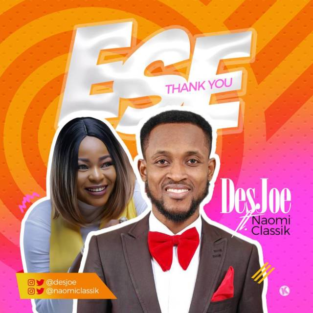 Download Music:  Ese Mp3 by DesJoe Ft. Naomiclassik