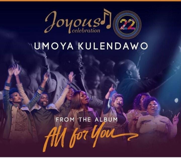 Download Music: Umoya Kulendawo Mp3+lyrics by Joyous Celebration