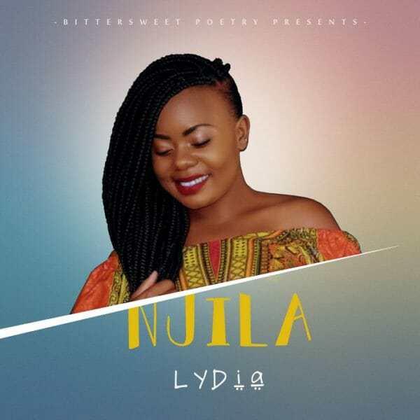 Download Music: Njila Mp3 +lyrics by Lydia
